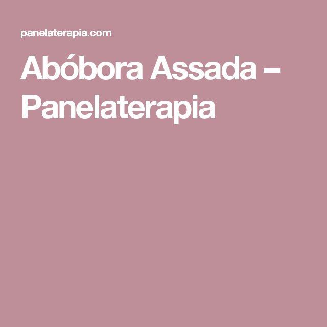 Abóbora Assada – Panelaterapia
