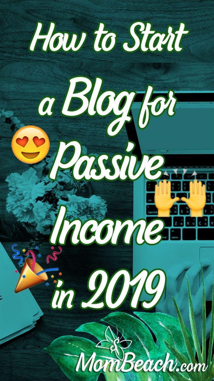 So starten Sie 2019 ein Blog für passives Einkomm…