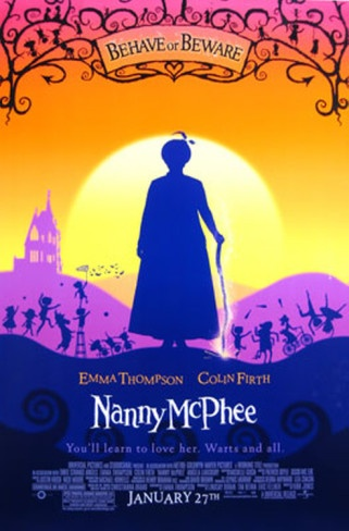 Nanny McPhee. This has got to be one of the greatest movies!