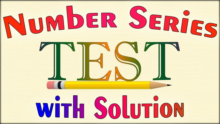 Number Series Test with answer | IBPS, Bank PO, SBI PO, Bank Exam