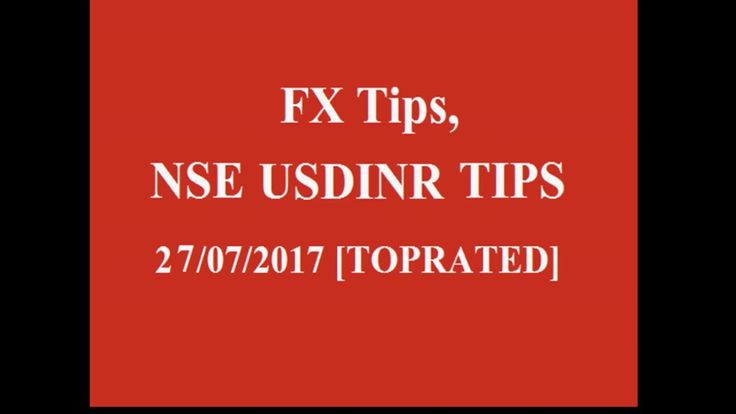 FX Tips USDINR 26/07/2017 [TOP RATED]