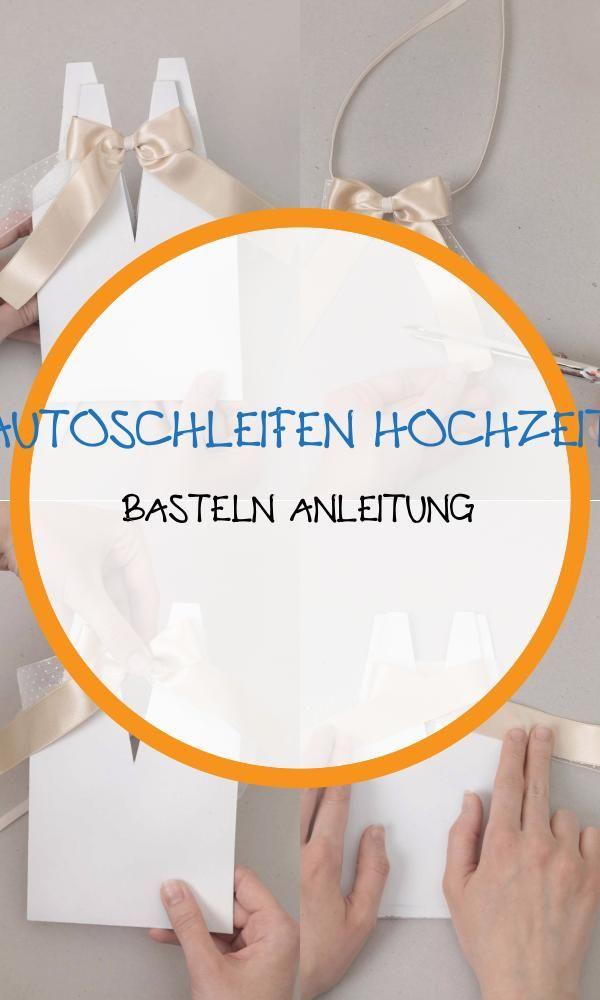 Top 17 Autoschleifen Hochzeit Basteln Anleitung Autoschleifen Basteln Anleitung Anleitungen