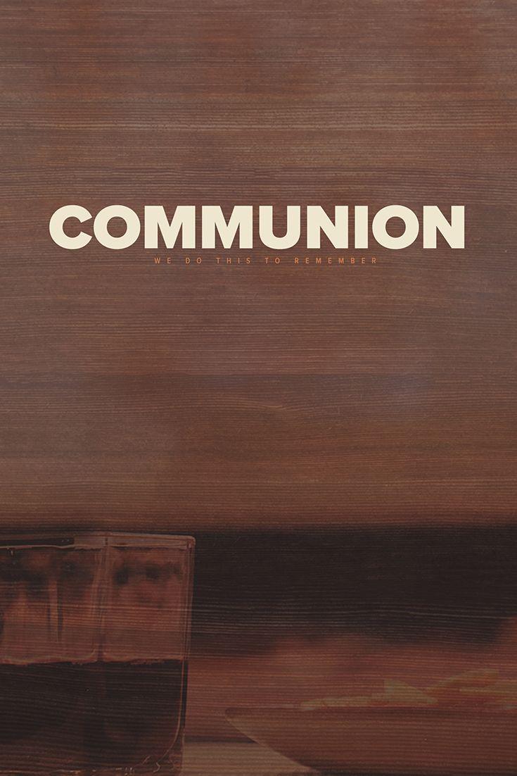 Communion Service Graphic Church Media Design Church Graphic Design Church Graphics