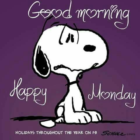 * Good morning. Happy Monday. Snoopy. Hearts.