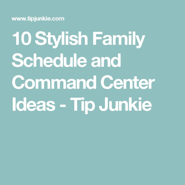 10 Stylish Family Schedule and Command Center Ideas - Tip Junkie