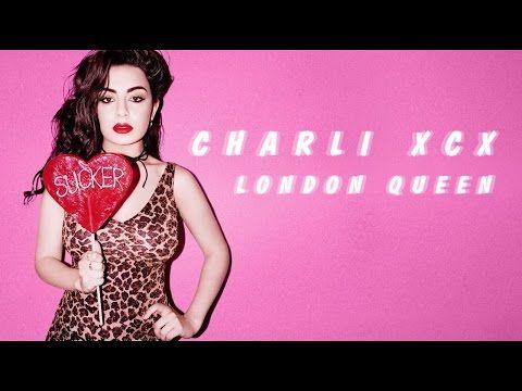 ▶ Charli XCX - London Queen - YouTube
