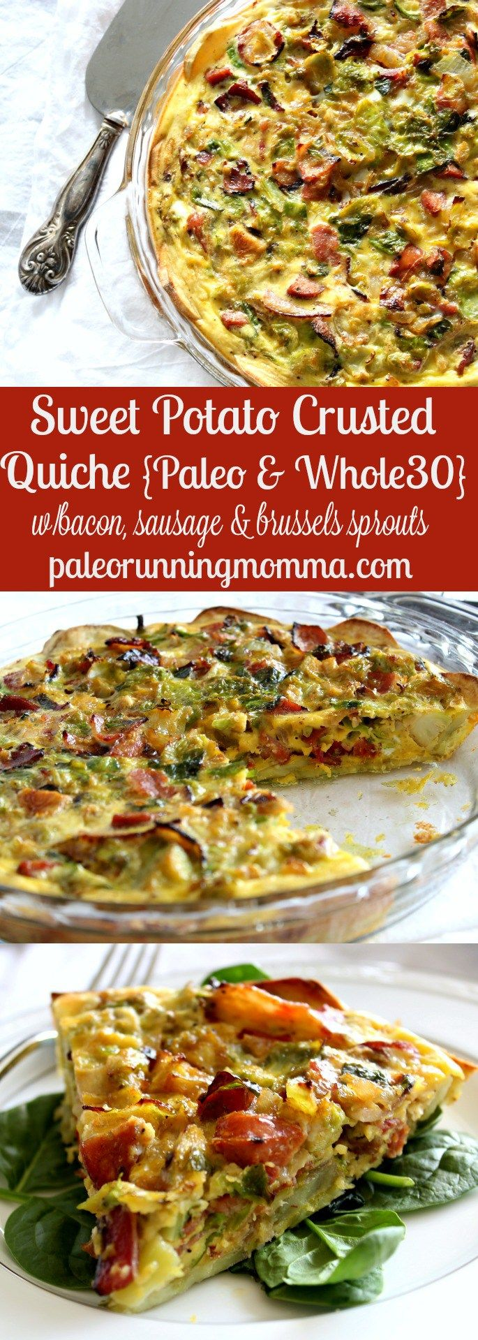 Sweet Potato Crusted Quiche - paleo & Whole30 - with bacon, sausage, and brussels sprouts