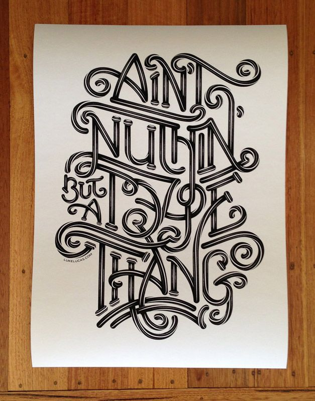 Ltd Ed Art Print: Ain't Nuthin' But A Type Thang - Luke Lucas – Typographer | Graphic Designer | Art Director