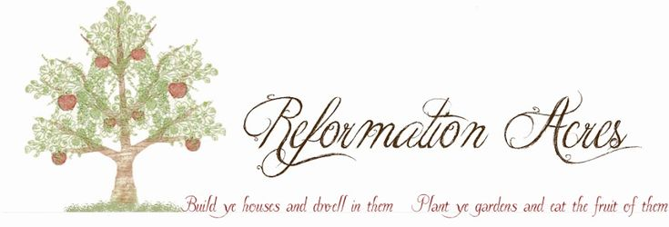 Reformation Acres - Herbs .  How to grow and what they're good for