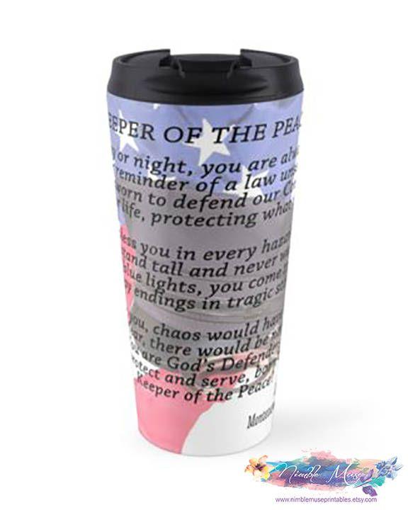 Police Officer Travel Mug, Police Gift, Police Prayer, Police Officer Gift, Personalized Police Coffee Mug, Policeman Travel Mug, Cop Gift by NimbleMusePrintables on Etsy