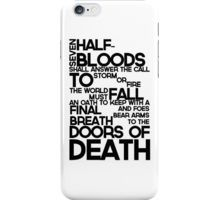 Percy Jackson: iPhone case Seven Half-Bloods Shall Answer the Call, To Storm Or Fire The World Must Fall, An Oath To Keep With A Final Breath, And Foes Bear Arms To The Doors Of Death