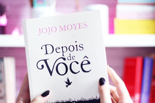 On & Off | Julia Coninck: RESENHA DO LIVRO: DEPOIS DE VOCÊ - JOJO MOYES