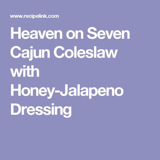 Heaven on Seven Cajun Coleslaw with Honey-Jalapeno Dressing