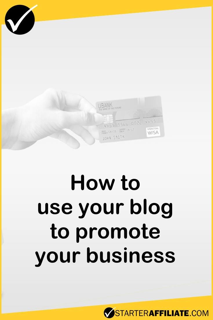 A good way to promote your business is to start blogging!