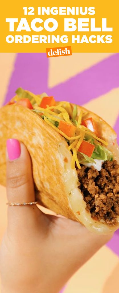 12 Taco Bell Ordering Hacks You Need to Try ASAP