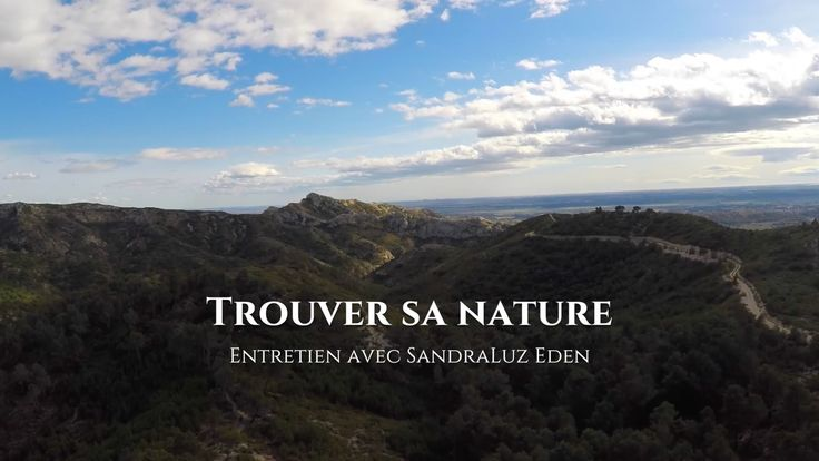 Entretien avec SandraLuz Eden : Trouver sa nature