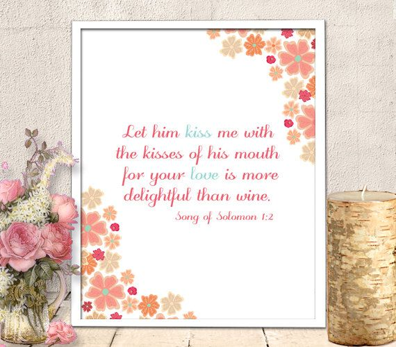 Bible Printable - Scripture Printable, bible verse art, Song of Solomon 1:2, Marriage Scripture, INSTANT DOWNLOAD (60)