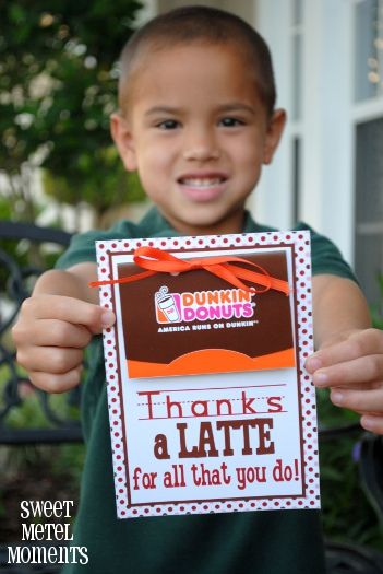 Thanks a Latte Teacher (Dunkin' Donuts)  FREE printable-- back to school
