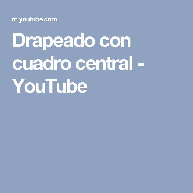 Drapeado con cuadro central - YouTube