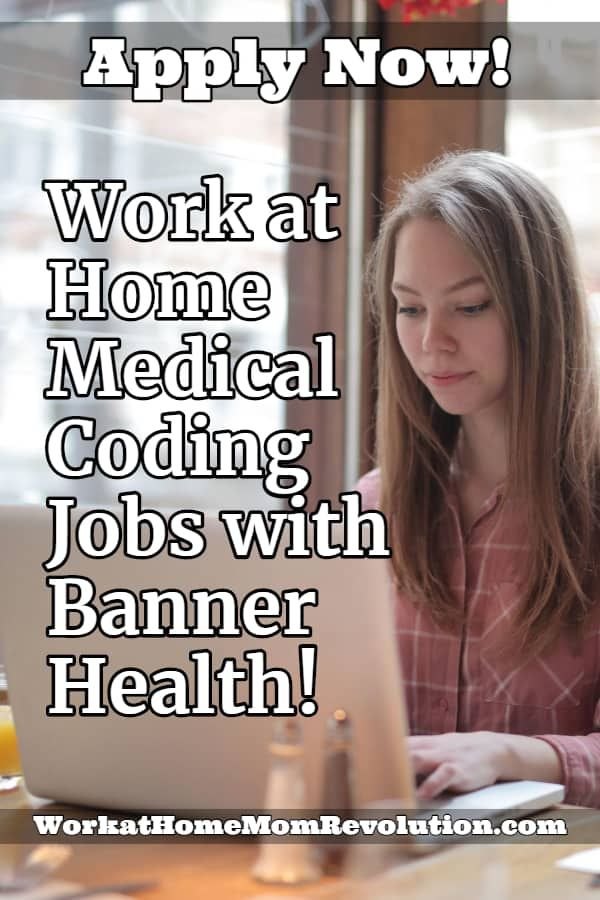 Work At Home Medical Coding Jobs With Banner Health Medical Coding Jobs Coding Jobs Medical Coding