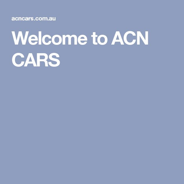 Welcome to ACN CARS