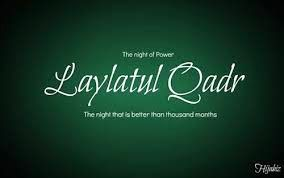 Pakistan Affairs : Shab-e-Qadr -- Lailat-ul-Qadr -- Surah-e-Qadr