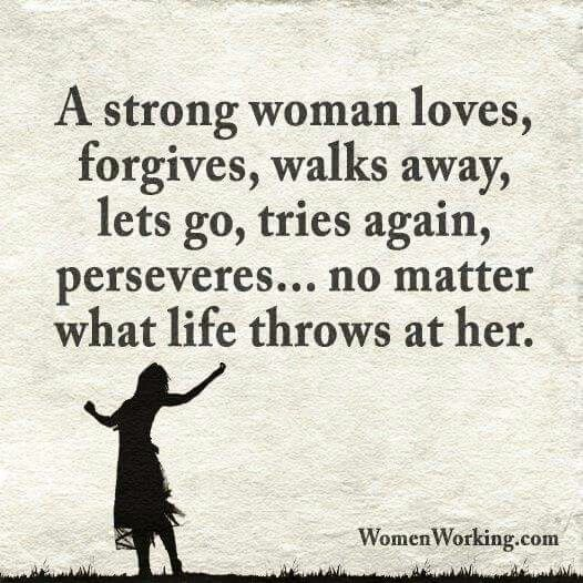 A Strong Woman Loves Forgives Walks Away Quote: 98 Best Girl Power Images On Pinterest