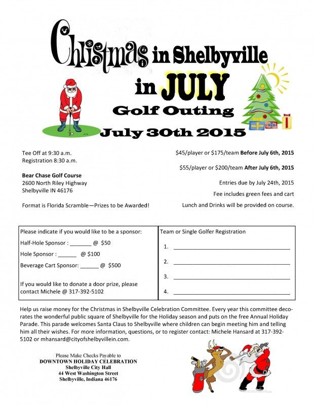 Christmas in Shelbyville in July Golf Outing – This will be a golf outing at the Bear Chase Golf Club with several different groupings. See the flyer below for details.