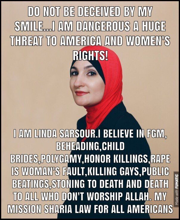 She's ONLY following what the Quran demands of her and all other muslims. Do you REALLY want her living next door to you, babysitting, teaching your children or making decisions impacting you, your community or country?