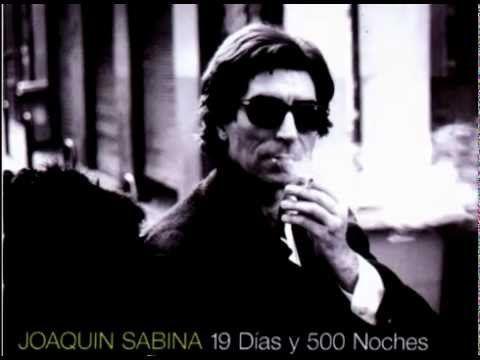 JOAQUÍN SABINA 19 DíAS Y 500 NOCHES DISCO COMPLETO - YouTube