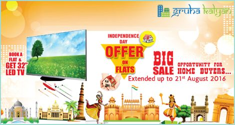 "Gruha Kalyan Independence Day Offer Extended till 21st August 2016 BOOK A FLAT & GET 32"" LED TV."