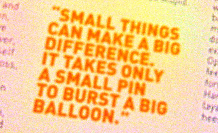 Small Things Can Make A Big Difference! Http://www