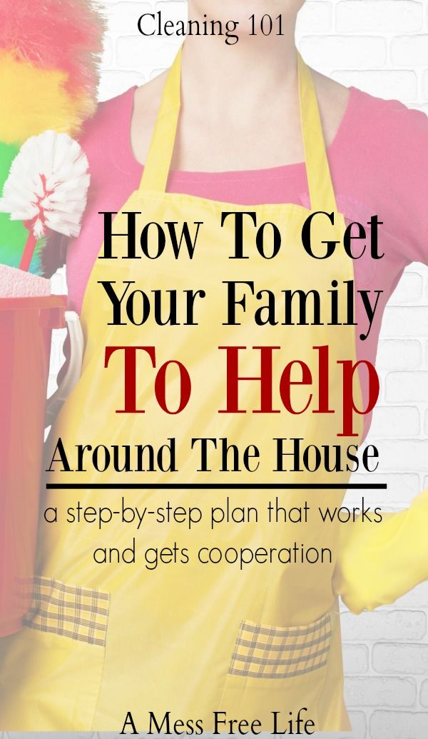 Are you struggling with getting your family to help around the house? My in depth and step-by-step plan will have you getting the cooperation you've only dreamed about!   Cleaning   Organizing   Tips   Strategies   Home Management   House Cleaning   Tidy