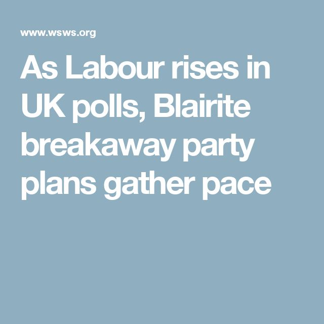 """As Labour rises in UK polls, Blairite breakaway party plans gather pace. Neoliberal war criminal Blair, the architect of Britain's illegal invasion of Iraq, is widely hated and forced to plot behind the scenes. The Blairites have concluded that he and his immediate circle are too toxic to openly front a new formation, with Heffer stating that, """"Many names are [instead being] floated—Yvette Cooper, Chuka Umunna, Clive Lewis, Dan Jarvis or even Sir Keir Starmer."""" May 29 2017"""