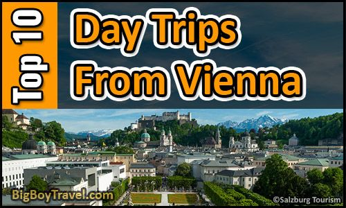 Top Day Trips From Vienna (Wein) Austria. Best side excursions and one day tours from Vienna including the top places to see nearby self guided and other cities outside of town. Plus how to get to each of side trip by bus, train, or tour group.