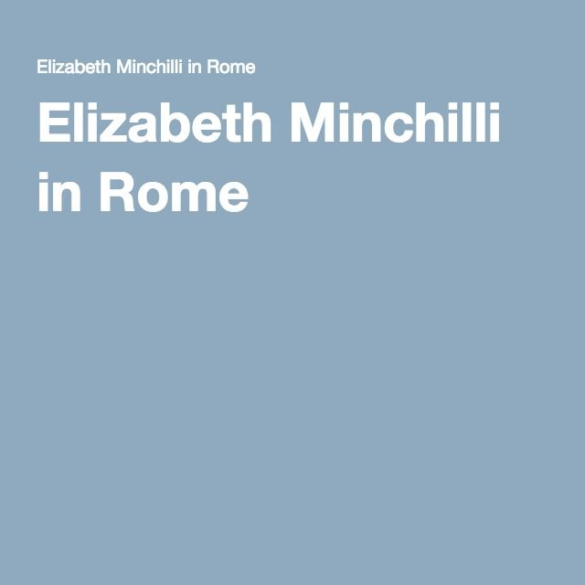 Elizabeth Minchilli in Rome