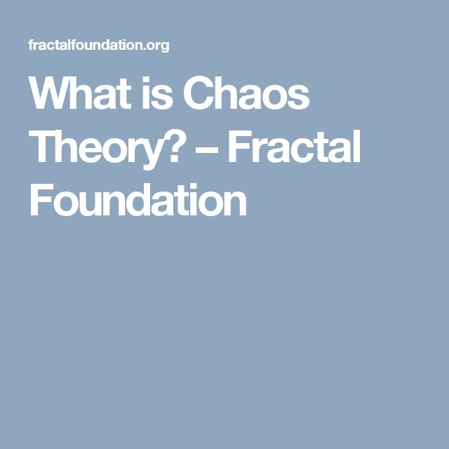What is Chaos Theory? – Fractal Foundation