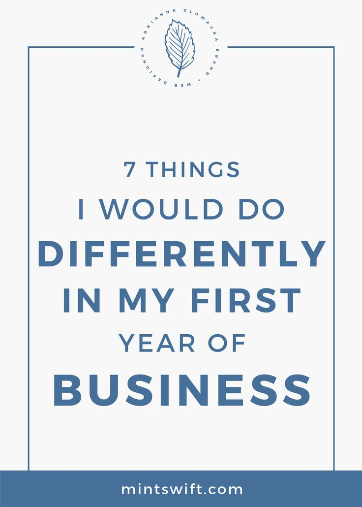 The first year of business | Business mistakes | Things I would do differently in my first year of business | One year business anniversary | MintSwift| Adrianna Glowacka | MintSwift Design