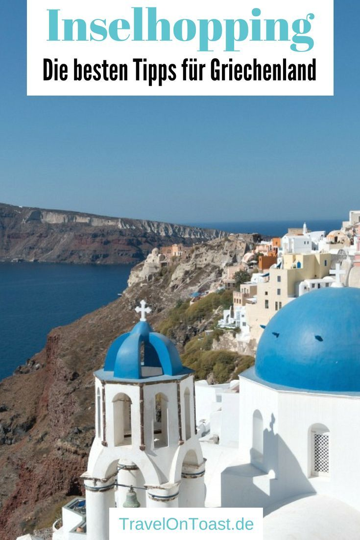 Griechische Inseln: Tipps & Tricks fürs Inselhopping Griechenland