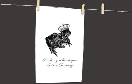 Are you getting married and looking for unique wedding favours? Or perhaps you're looking for an unusual wedding present for the bride to give her groom? Either way, this Personalised Prince Charming Tea Towel is the answer. With a humorous illustration of a crowned toad, you can personalise the tea towel with Any Message.