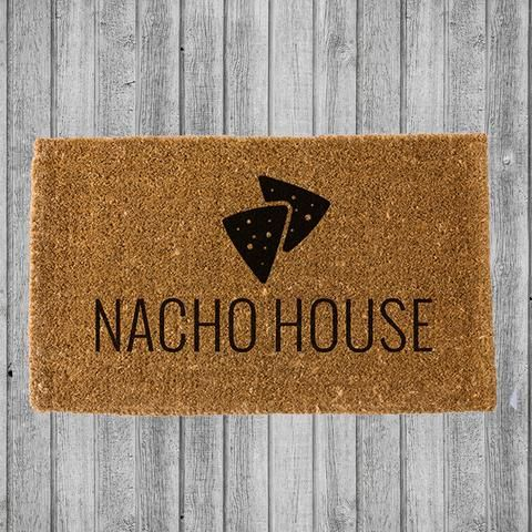 Nacho House Doormat In 2019 Home Decor Funny Doormats