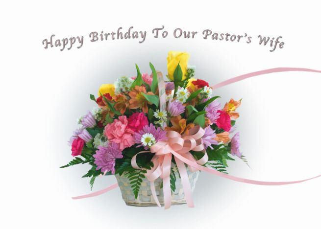 Pastor S Wife S Birthday Floral Bouquet Card With Images Birthday Cards For Mother Birthday Card For Aunt Love Birthday Cards