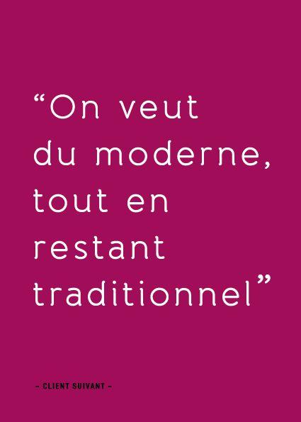 Client suivant: modernité et tradition, rapporté par JC