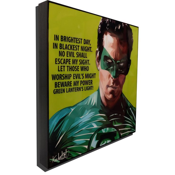 "Green Lantern Inspired Plaque Mounted Poster ""In brightest day, In blackest night. No evil shall escape my sight. Let those who whorship evil's might beware my power Green Lantern's light!"""