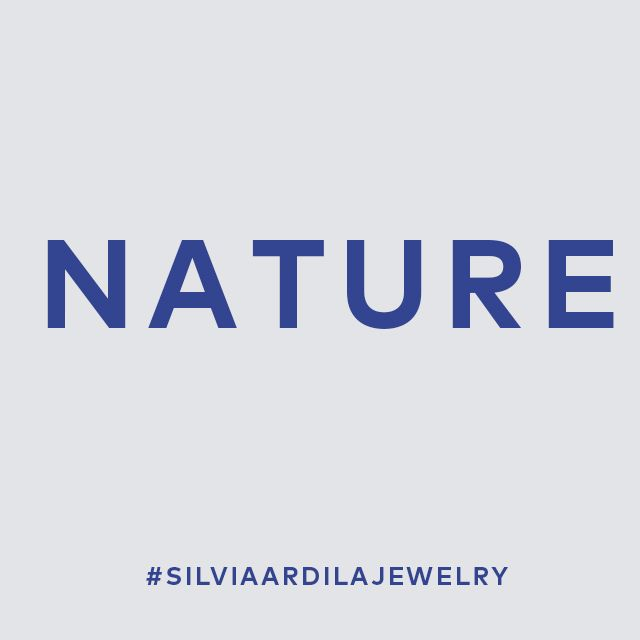 Nature is such a source of inspiration for us, how about ypu? #silviaardilajewelry