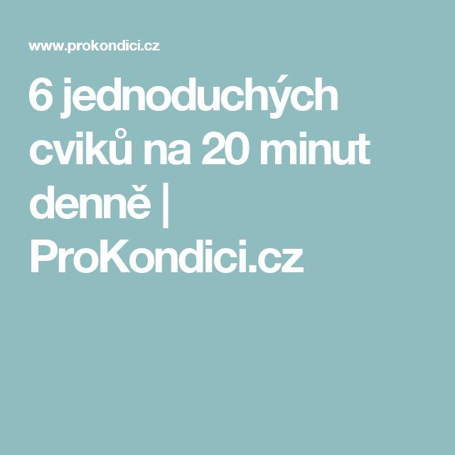 6 jednoduchých cviků na 20 minut denně | ProKondici.cz