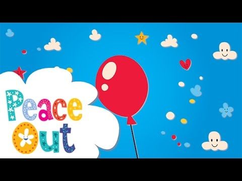 Peace Out Guided Relaxations for Kids   1. Balloon Peace Out is a series of guided relaxations and visualizations for kids, written and voiced by Jaime from ...