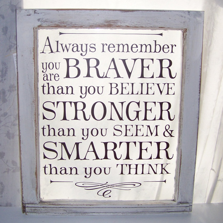 Catie...Always remember you are braver white and brown vintage window. $98.00, via Etsy.