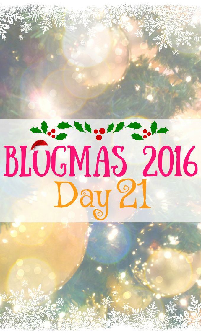 Blogmas 2016 Day 21 - Anna Can Do It!