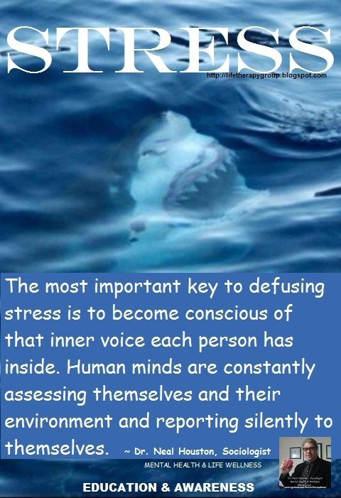 STRESS ~ Dr. Neal Houston, Sociologist (Mental Health & Life Wellness) EDUCATION & AWARENESS www.facebook.com/TheLifeTherapyGroup